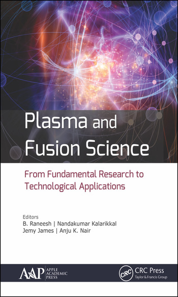 Plasma and Fusion Science From Fundamental Research to Technological Applications book cover
