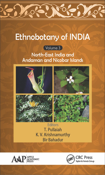 Ethnobotany of India, Volume 3 North-East India and the Andaman and Nicobar Islands book cover