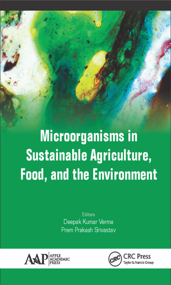 Microorganisms in Sustainable Agriculture, Food, and the Environment book cover