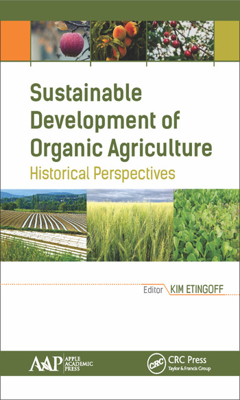 Sustainable Development of Organic Agriculture Historical Perspectives book cover