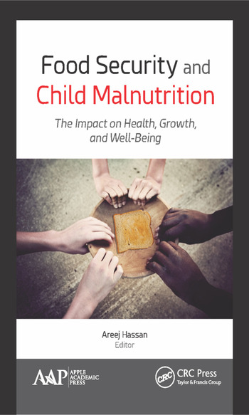 Food Security and Child Malnutrition The Impact on Health, Growth, and Well-Being book cover