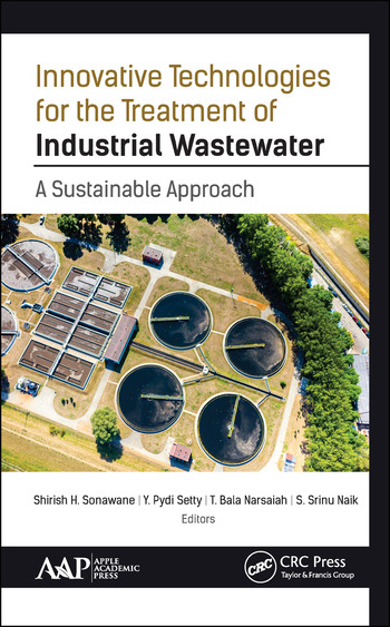 Innovative Technologies for the Treatment of Industrial Wastewater A Sustainable Approach book cover