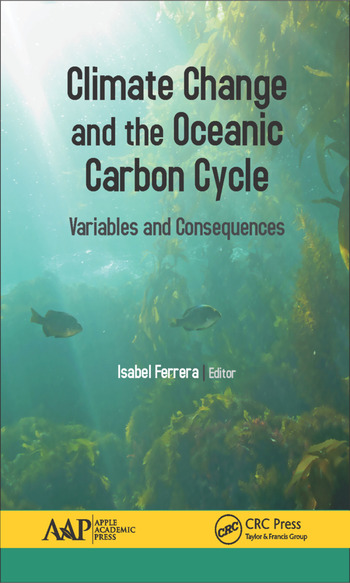 Climate Change and the Oceanic Carbon Cycle Variables and Consequences book cover