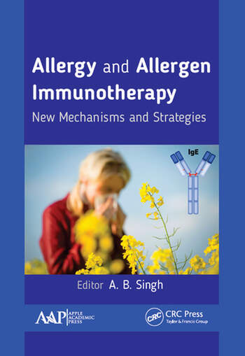 Allergy and Allergen Immunotherapy New Mechanisms and Strategies book cover