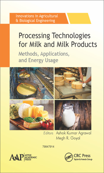 Processing Technologies for Milk and Milk Products Methods, Applications, and Energy Usage book cover