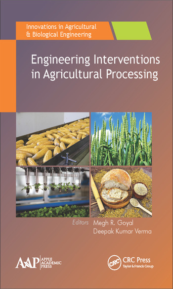 Engineering Interventions in Agricultural Processing book cover