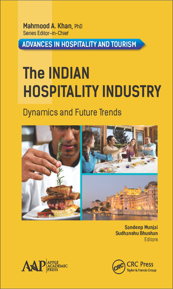 The Indian Hospitality Industry Dynamics and Future Trends book cover