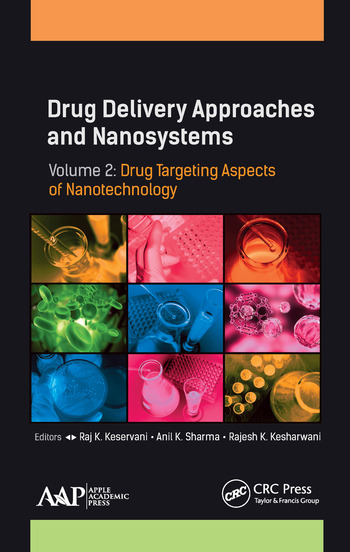 Drug Delivery Approaches and Nanosystems, Volume 2 Drug Targeting Aspects of Nanotechnology book cover