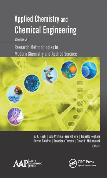 Applied Chemistry and Chemical Engineering, Volume 5 Research Methodologies in Modern Chemistry and Applied Science book cover