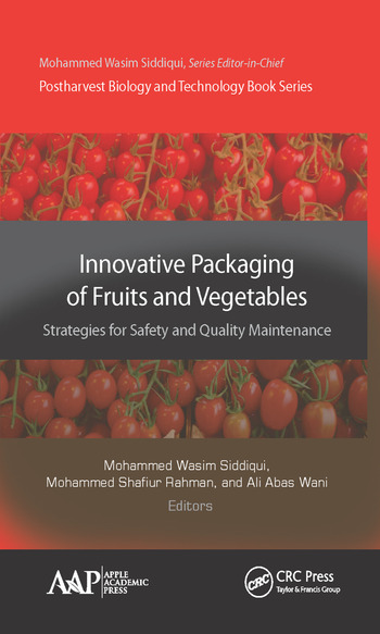 Innovative Packaging of Fruits and Vegetables: Strategies for Safety and Quality Maintenance book cover