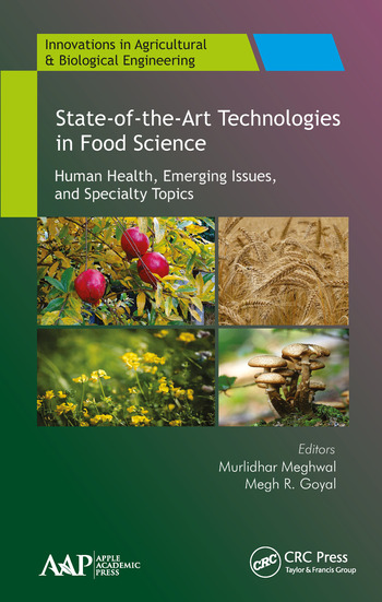 State-of-the-Art Technologies in Food Science Human Health, Emerging Issues and Specialty Topics book cover