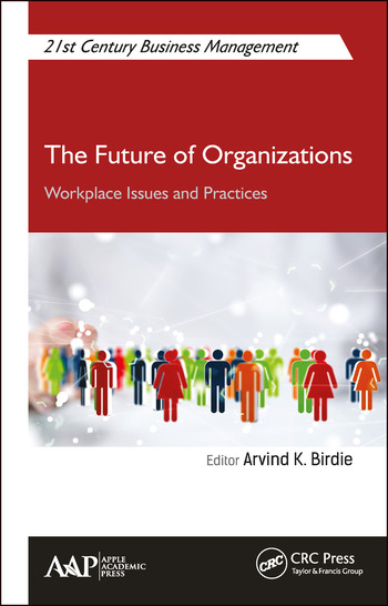 The Future of Organizations Workplace Issues and Practices book cover