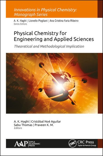 Physical Chemistry for Engineering and Applied Sciences Theoretical and Methodological Implications book cover