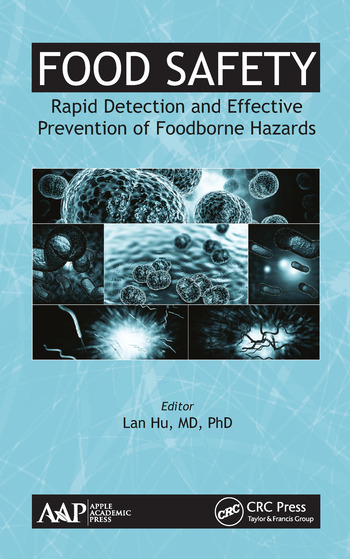 Food Safety Rapid Detection and Effective Prevention of Foodborne Hazards book cover