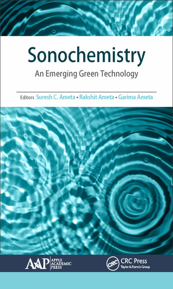 Sonochemistry An Emerging Green Technology book cover