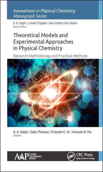 Theoretical Models and Experimental Approaches in Physical Chemistry Research Methodology and Practical Methods book cover