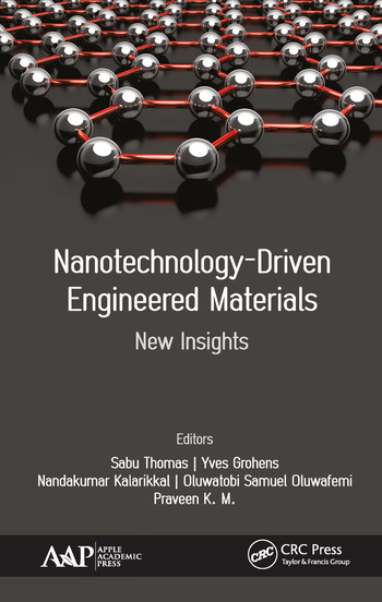 Nanotechnology-Driven Engineered Materials New Insights book cover
