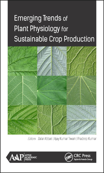 Emerging Trends of Plant Physiology for Sustainable Crop Production book cover