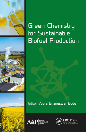 Green Chemistry for Sustainable Biofuel Production book cover