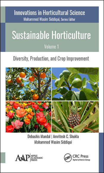 Sustainable Horticulture, Volume 1 Diversity, Production, and Crop Improvement book cover