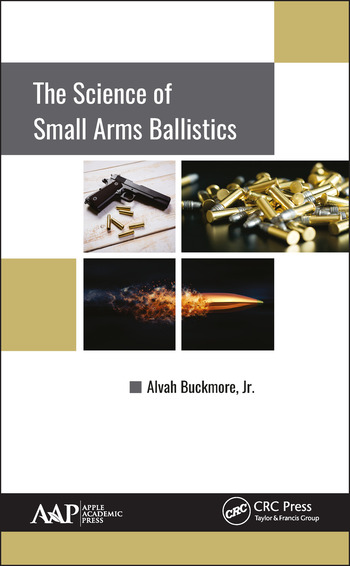 The Science of Small Arms Ballistics book cover