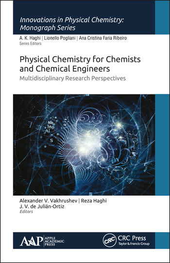 Physical Chemistry for Chemists and Chemical Engineers Multidisciplinary Research Perspectives book cover