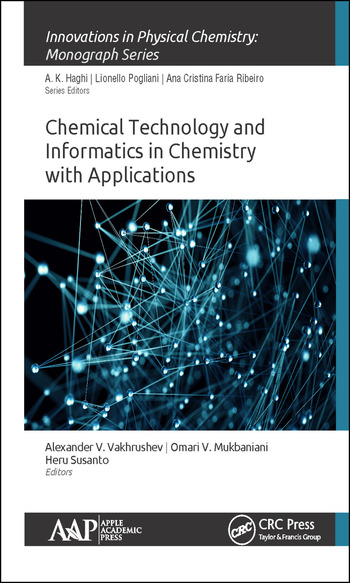 Chemical Technology and Informatics in Chemistry with Applications book cover