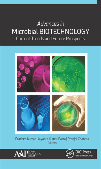 Advances in Microbial Biotechnology Current Trends and Future Prospects book cover
