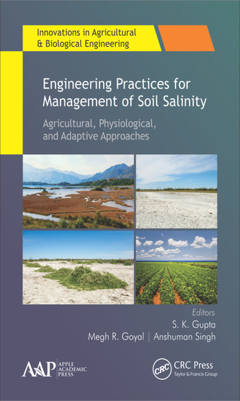 Engineering Practices for Management of Soil Salinity Agricultural, Physiological, and Adaptive Approaches book cover
