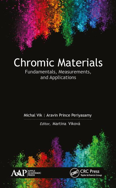 Chromic Materials Fundamentals, Measurements, and Applications book cover