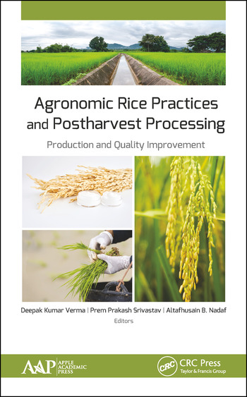Agronomic Rice Practices and Postharvest Processing Production and Quality Improvement book cover