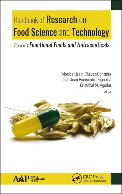 Handbook of Research on Food Science and Technology Volume 3: Functional Foods and Nutraceuticals book cover
