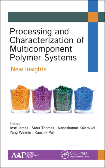Processing and Characterization of Multicomponent Polymer Systems New Insights book cover