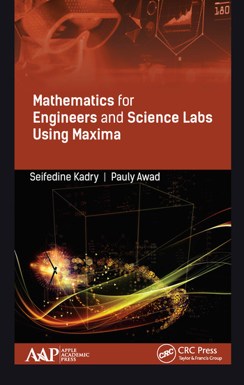 Mathematics for Engineers and Science Labs Using Maxima book cover
