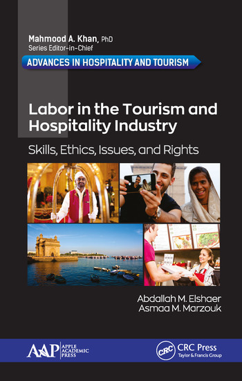 Labor in the Tourism and Hospitality Industry Skills, Ethics, Issues, and Rights book cover