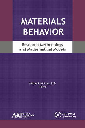 Materials Behavior Research Methodology and Mathematical Models book cover