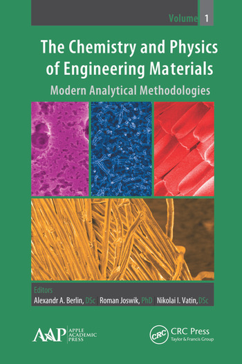 The Chemistry and Physics of Engineering Materials Modern Analytical Methodologies book cover