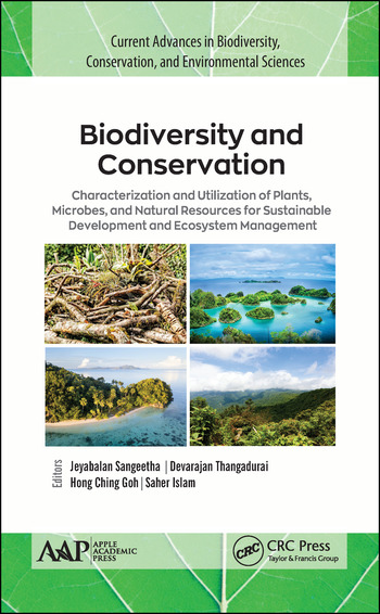 Biodiversity and Conservation Characterization and Utilization of Plants, Microbes and Natural Resources for Sustainable Development and Ecosystem Management book cover