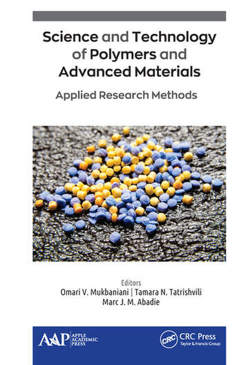 Science and Technology of Polymers and Advanced Materials Applied Research Methods book cover