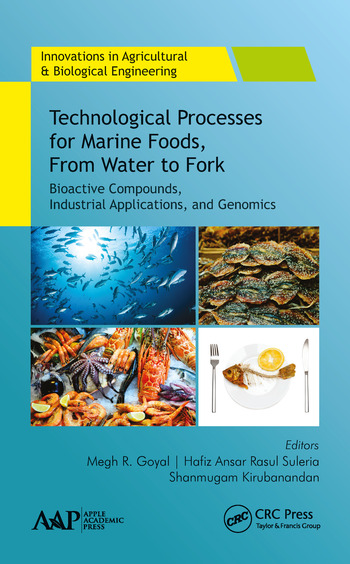 Technological Processes for Marine Foods, From Water to Fork Bioactive Compounds, Industrial Applications, and Genomics book cover