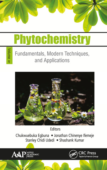 Phytochemistry Volume 1: Fundamentals, Modern Techniques, and Applications book cover
