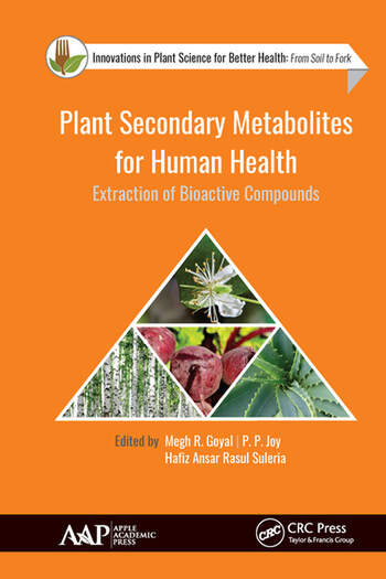Plant Secondary Metabolites for Human Health Extraction of Bioactive Compounds book cover