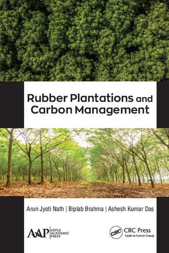 Rubber Plantations and Carbon Management book cover