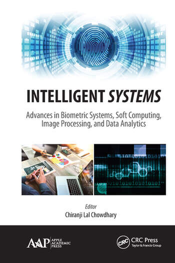 Intelligent Systems Advances in Biometric Systems, Soft Computing, Image Processing, and Data Analytics book cover