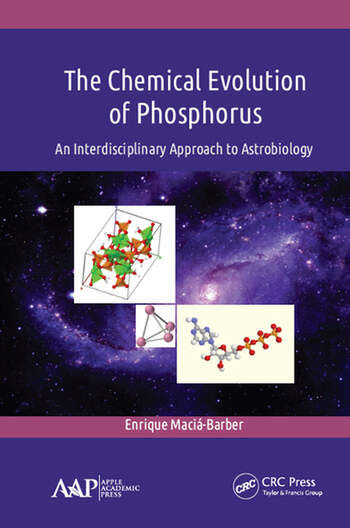 The Chemical Evolution of Phosphorus An Interdisciplinary Approach to Astrobiology book cover