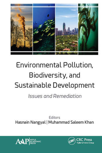 Environmental Pollution, Biodiversity, and Sustainable Development Issues and Remediation book cover