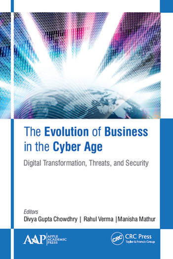 The Evolution of Business in the Cyber Age Digital Transformation, Threats, and Security book cover