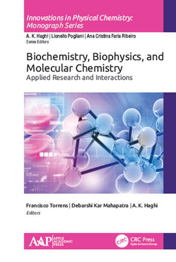 Biochemistry, Biophysics, and Molecular Chemistry Applied Research and Interactions book cover
