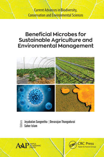 Beneficial Microbes for Sustainable Agriculture and Environmental Management book cover