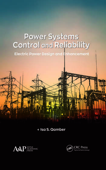 Power Systems Control and Reliability Electric Power Design and Enhancement book cover